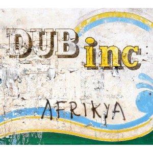 Dub Inc - Afrikya