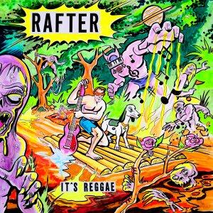 Rafter - It's Reggae