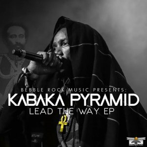 Kabaka Pyramid - Lead The Way EP (Deluxe Edition)