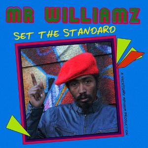 Mr. Williamz - Set The Standard
