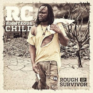 Righteous Child (RC) - Rough Survivor