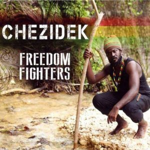 Chezidek - Freedom Fighters