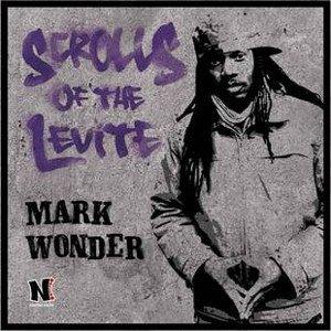 Mark Wonder - Scrolls Of The Levite