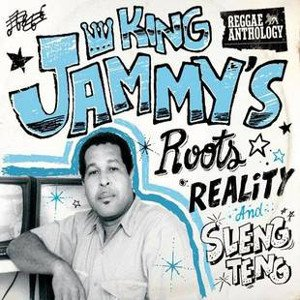 King Jammy's Roots Reality and Sleng Teng