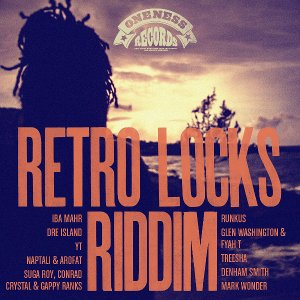 Oneness Records Presents Retro Locks Riddim