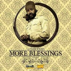 Lutan Fyah - More Blessings