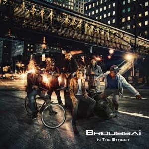 Broussai - In The Street