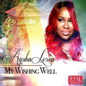 Aysha Loren - My Wishing Well