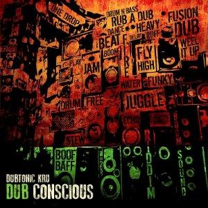 Dubtonic Kru - Dub Conscious