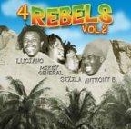 Luciano, Mikey General, Sizzla and Anthony B - 4 Rebels Vol. 2