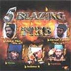 Admiral Tibet, Sizzla, Anthony B, Capleton and Michael Fabulous - 5 Blazing Fire
