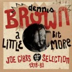 Dennis Brown - A Little Bit More