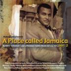 Various Artists - A Place Called Jamaica 2 Bunny Lee's Productions