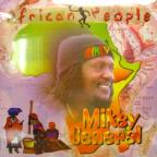 Mikey General - African People