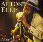 Alton Ellis - All My Tears