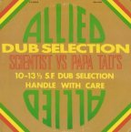Tad Dawkins & Scientist - Allied Dub Selection
