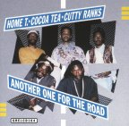 Home T &amp; Cocoa Tea &amp; Cutty Ranks - Another One For The Road