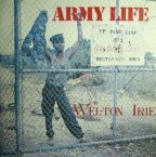 Welton Irie - Army Life