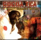 Cocoa Tea - Biological Warfare