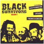 Glen Washington, Luciano and Freddie McGregor - Black Survivors Volume 1