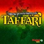 Taffari - Break Down Babylon