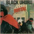 Black Uhuru - Brutal