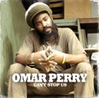 Omar Perry - Can't Stop Us