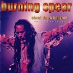 Burning Spear - Chant Down Babylon