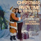 Byron Lee - Christmas Party Time In The Tropics