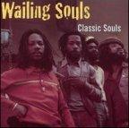 Wailing Souls (the) - Classic Souls