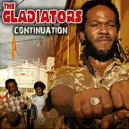 Gladiators (the) - Continuation
