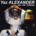 Yaz Alexander - Cry For Freedom