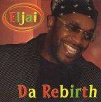Eljai - Da Rebirth
