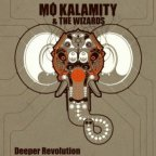 Mo'Kalamity and The Wizards - Deeper Revolution