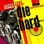 Cutty Ranks & Tony Rebel - Die Hard Pt. 1