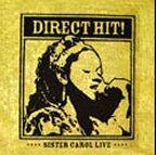 Sister Carol - Direct Hit !