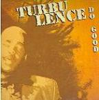 Turbulence - Do Good
