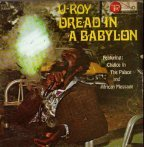 U-Roy - Dread In A Babylon