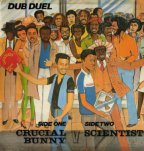 Scientist &amp; Crucial Bunny - Dub Duel