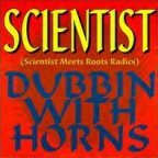 Scientist - Dubbin With Horns