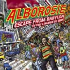 Alborosie - Escape From Babylon To The Kingdom Of Zion