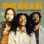 Merger - Exiles Ina Babylon