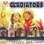 Gladiators (the) - Father And Sons
