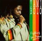 Yami Bolo - Fighting For Peace