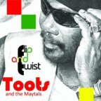 Toots and The Maytals - Flip And Twist