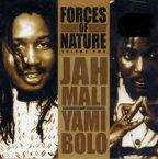 Jah Mali &amp; Yami Bolo - Forces Of Nature Volume 2
