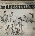 Abyssinians - Forward On To Zion