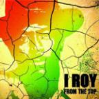 I Roy - From The Top