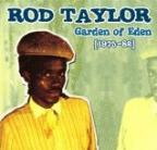 Rod Taylor - Garden Of Eden (1975-82)