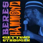 Beres Hammond - Getting Stronger